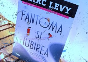"O carte ce merita citita – ""Fantoma si iubirea""- Marc Levy"