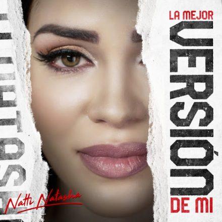 Natty Natasha – La mejor versión de mí – Versuri